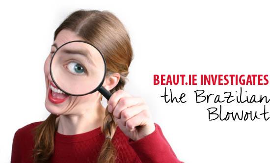 beaut.ie investigates the brazilian blowout