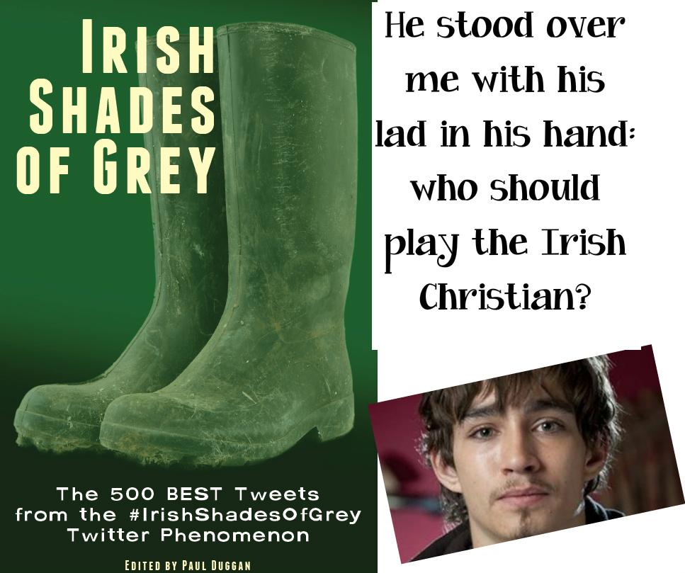 Vind Twitter Phenomenon Irish 50 Shades Of Grey med din Central Casting forslag-3440